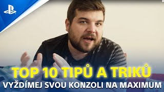 TOP 10 TIPŮ A TRIKŮ | Vyždímejte svoji PS4 na maximum