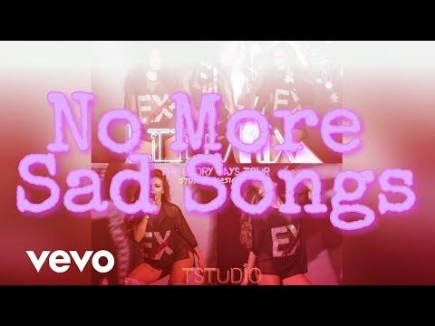 Little Mix - No More Sad Songs ft.Machine Gun Kelly ( The Glory Days Tour ) (Studio Version)