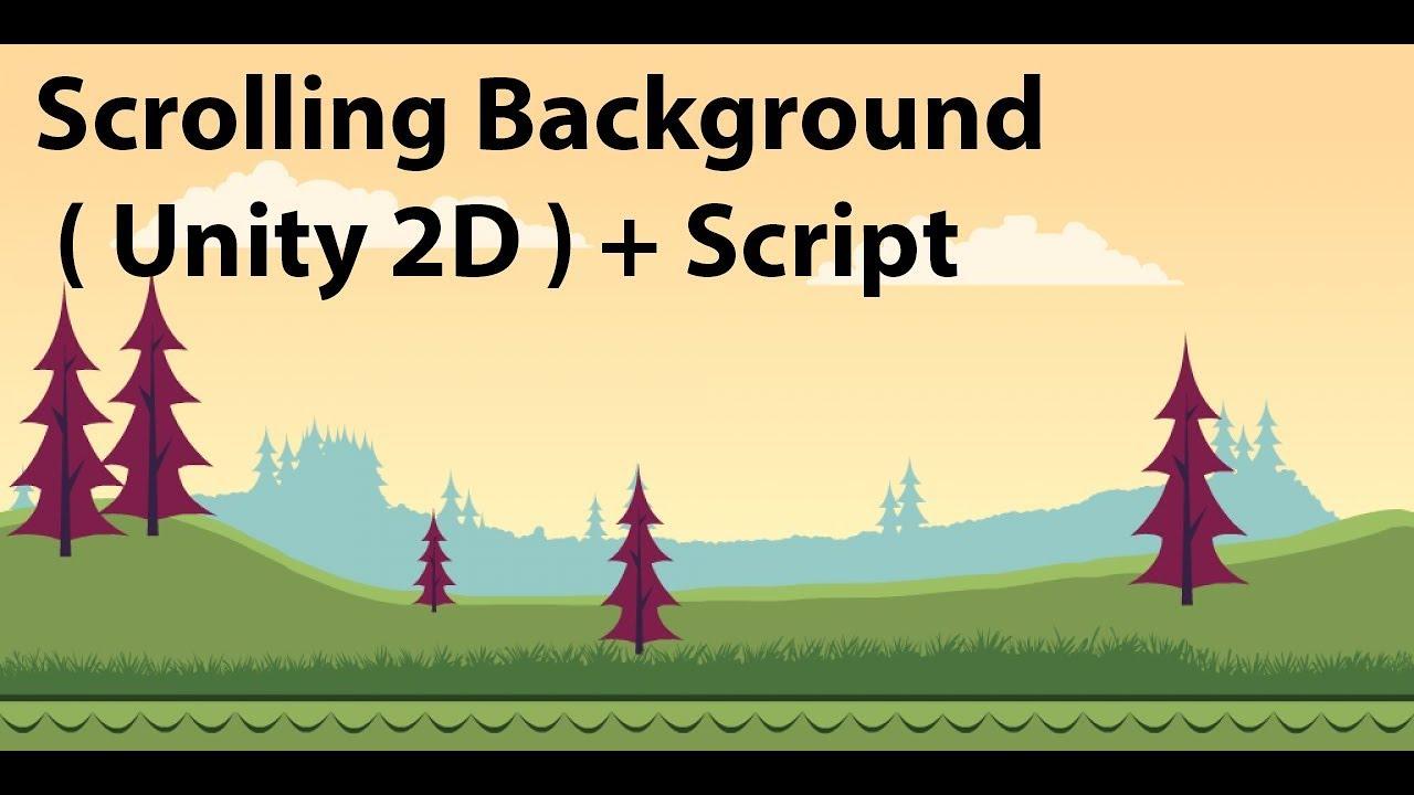 Scrolling Background ( Unity 2D ) + Script