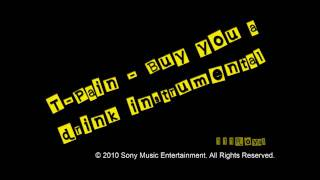 T-Pain - Buy you a drink      Instrumental     ///SONY BMG©///111Royal