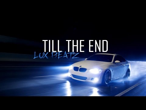 Epic Underground | Trap Anthem | Inspiring Motivational Type Beat 2015 [TILL THE END] by LUX BEATZ