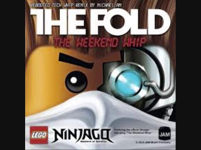 The Fold-The Weekend Whip (Lego Ninjago Theme Song
