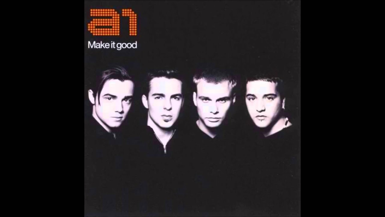 A1 - MAKE IT GOOD LYRICS - SONGLYRICS.com