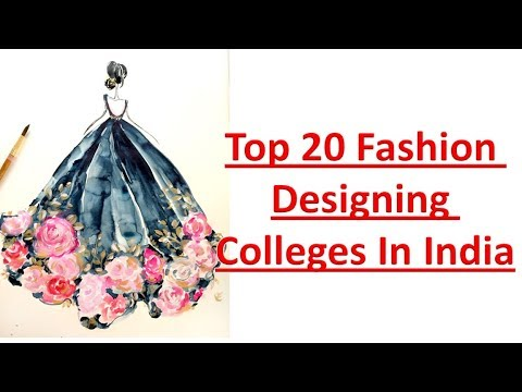 Top 20 Fashion Designing College In India Youtube