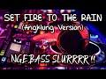 Dj Viral Set Fire To The Rain Santuyy Enak Didengar Angklung Version Dj Terbaru   Mp3 - Mp4 Download