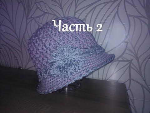 Мамочкин канал вязание крючком с видео летние женские шляпки с полями