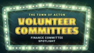 Acton Finance Committee Spotlight