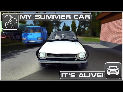 My Summer Car - It's Alive!