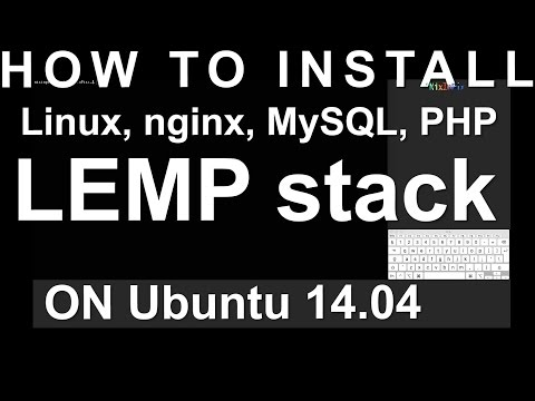 How To Install Linux, Nginx, MySQL, PHP LEMP Stack On Ubuntu 14.04