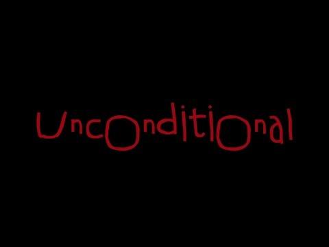 Unconditional Short Film - Trailer