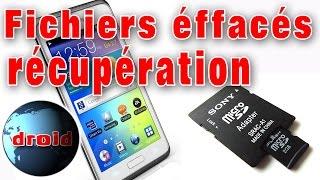 Récupération fichiers supprimés sur micro SD téléphone android.