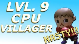 LVL 9 CPU BATTLE!!! - VILLAGER IS NASTY! - SUPER SMASH BROS. ULTIMATE