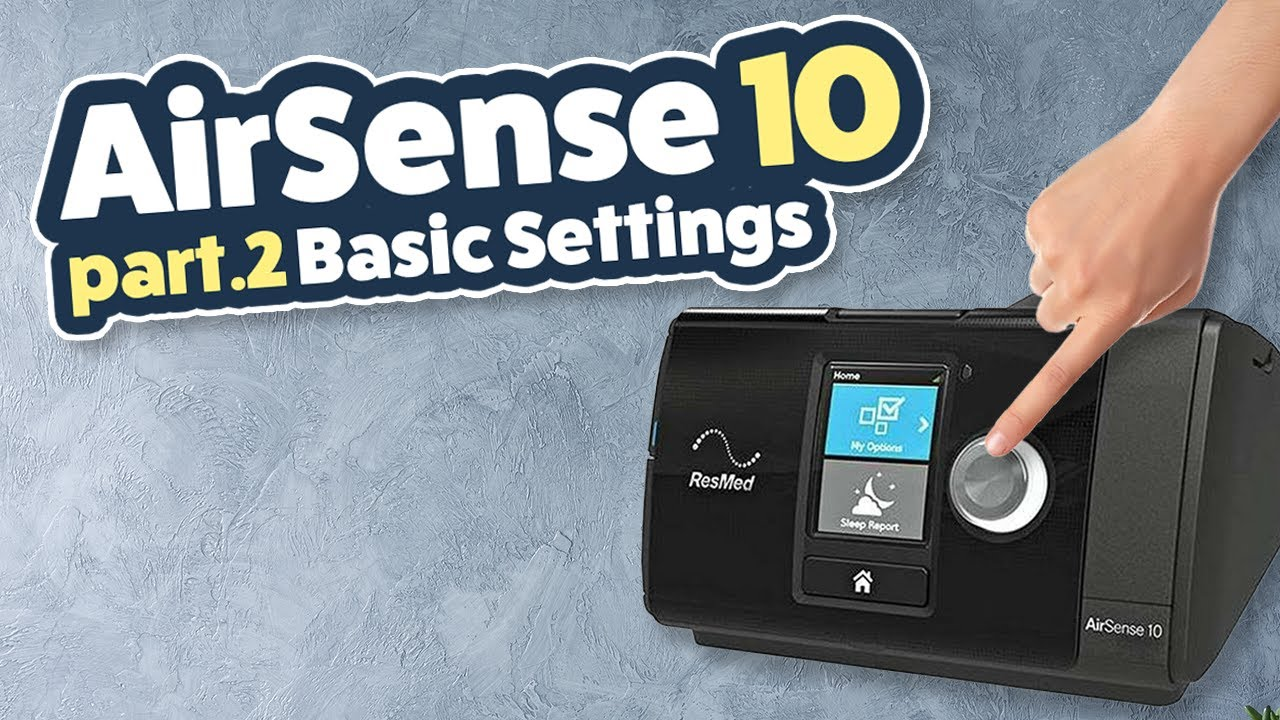 Resmed Airsense10 Series Review Tutorial Part 2 Of 3 Patient