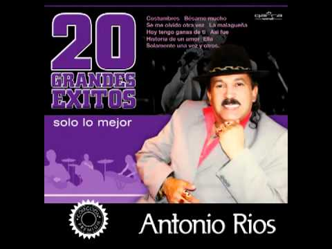 Antonio Rios  - La Malagueña