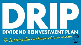 Best Investing Strategy for Investors? DRIP - Dividend Reinvestment Plan