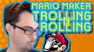 TRUST NOTHING   Rollin' and Trollin' [Super Mario Maker]