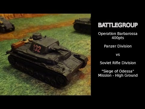 "Battlegroup Battle Report - ""Seige of Odessa"" 400pts / Operation Barbarossa"