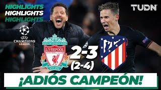 Gambar cover Highlights | Liverpool 2 (2) - (4) 3 Atlético de Madrid | UEFA Champions League - 8vos Vuelta | TUDN