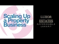 Scaling up a property business