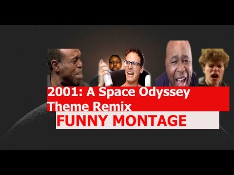 2001 A Space Odyssey Theme Remix  FUNNY MTAGE