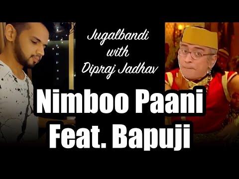 Nimboo Paani feat. Bapuji | Taarak Mehta Ka Ooltah Chashmah | feat Dipraj Jadhav