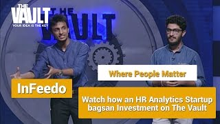 The Vault | Pitch - Infeedo - AI based HR Analytics Solution