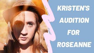Kristen Doscher's Audition for ABC Reboot of Roseanne
