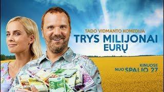 THREE MILLION EUROS (2017) - Official Trailer