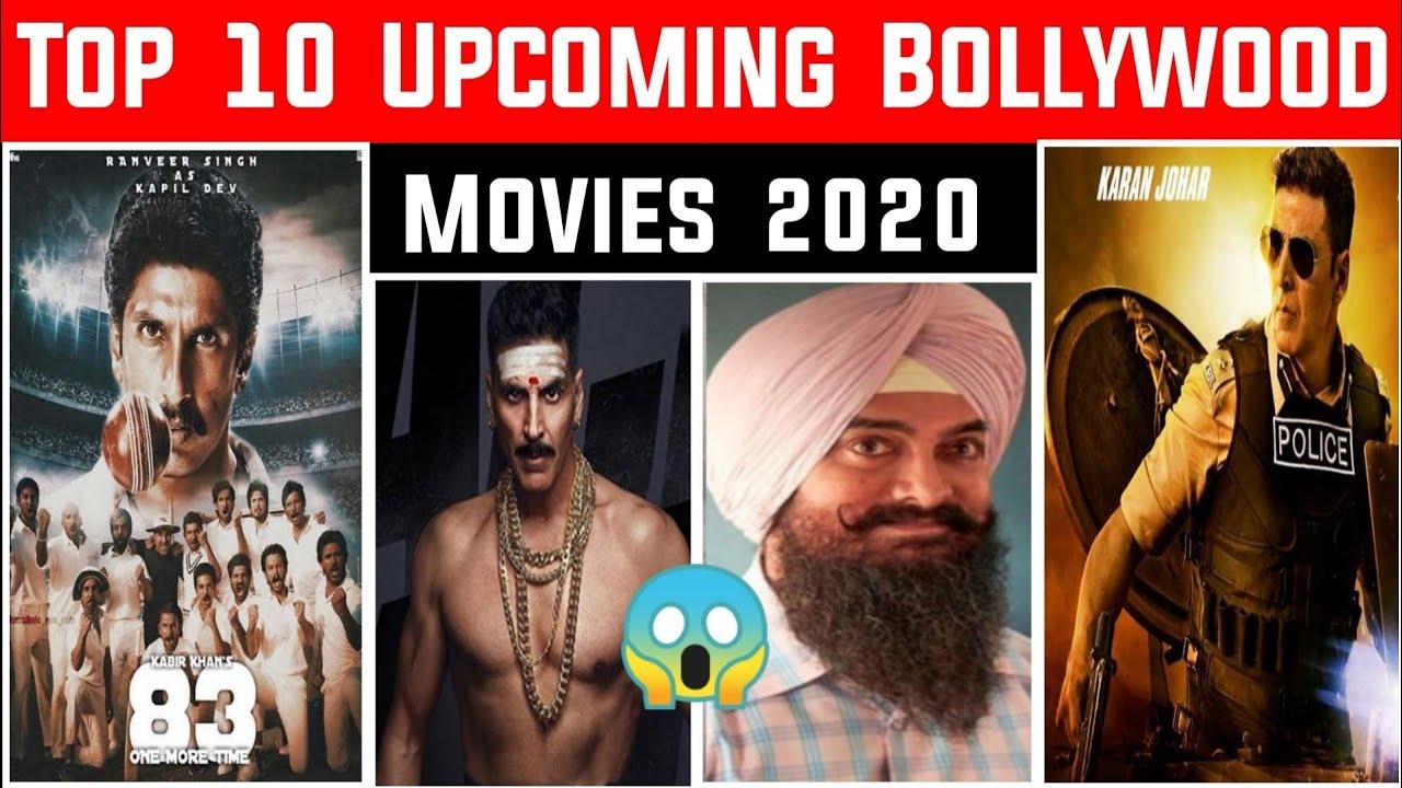 Top 10 Upcoming Bollywood Movies Of 2021   New Bollywood ...