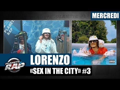 Youtube: Planète Rap – Lorenzo « Sex in the city » #Mercredi