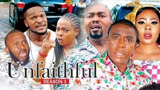 UNFAITHFUL 3 - 2018 LATEST NIGERIAN NOLLYWOOD MOVIES