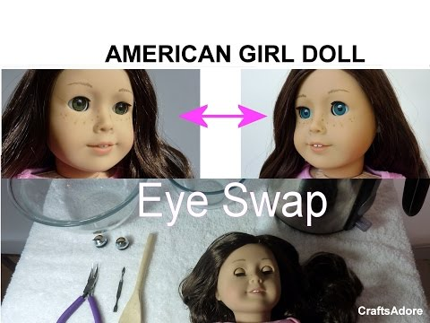 American Girl Doll Eyes Swap Tutorial ~HD PLEASE WATCH IN HD~