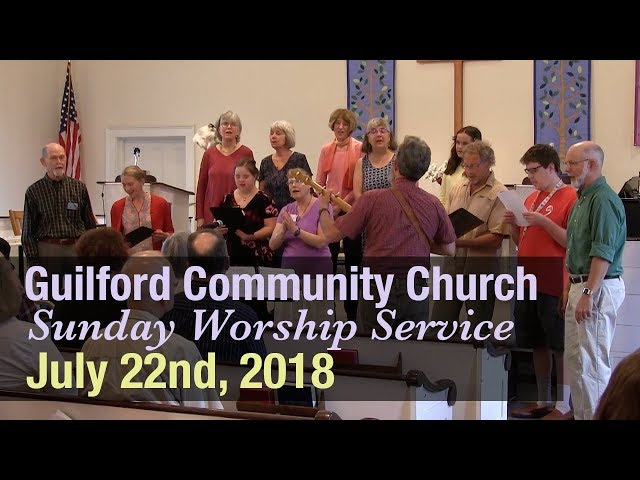 Guilford Church Service - 7/22/18