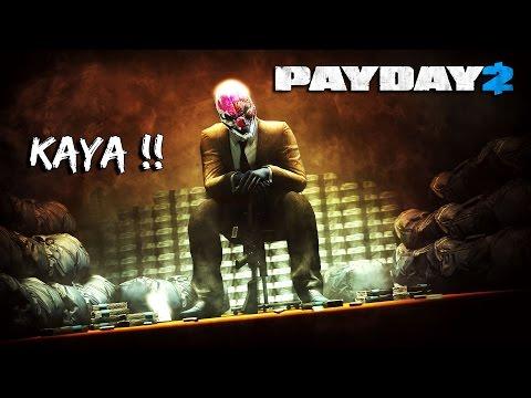 KITA KAYA~!! - PAYDAY 2 (Malaysia) || Bersama JO&UKiller