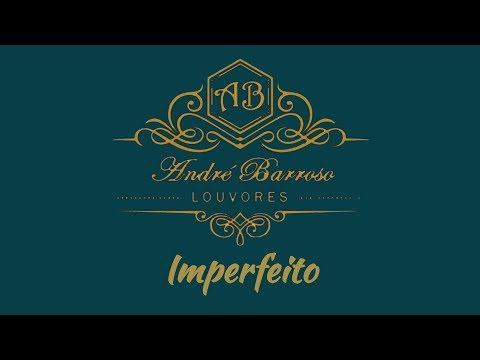 André Barroso - Imperfeito (Cover_Anderson Freire)