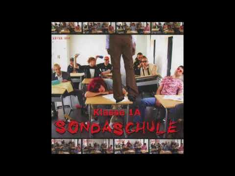 Sondaschule - Klasse 1a [Full Album]