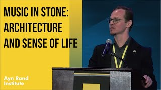 """""""Music in Stone: Architecture and Sense of Life"""" by Barry Wood"""