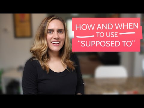 How and When to Use Supposed To - English Lesson - ESL
