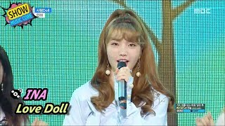 [HOT] INA - Love Doll, 인아 - 사랑 Doll Show Music core 20170701