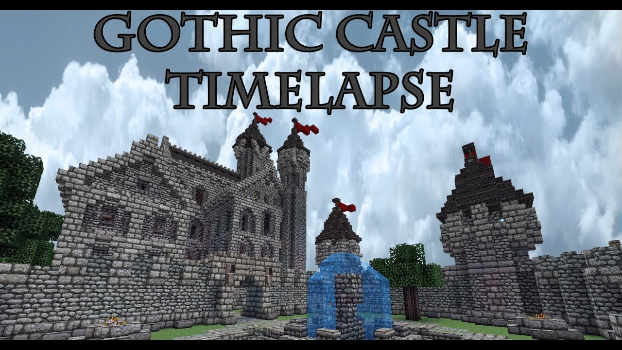 Minecraft | Gothic Castle Timelapse - YouTube