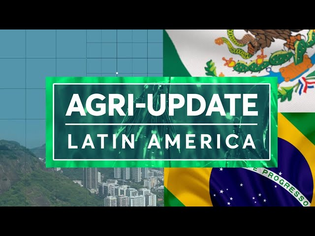 Agri-Update Latin America March 1, 2021