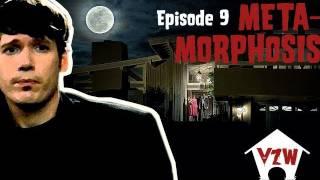 Episode 9:  Meta-Morphosis (Vampire Zombie Werewolf)