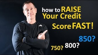 In 2020,Raise Your Credit Score Fast! (Maybe a Perfect 850)