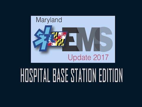 2017 Maryland Medical Protocols Update - Base Station