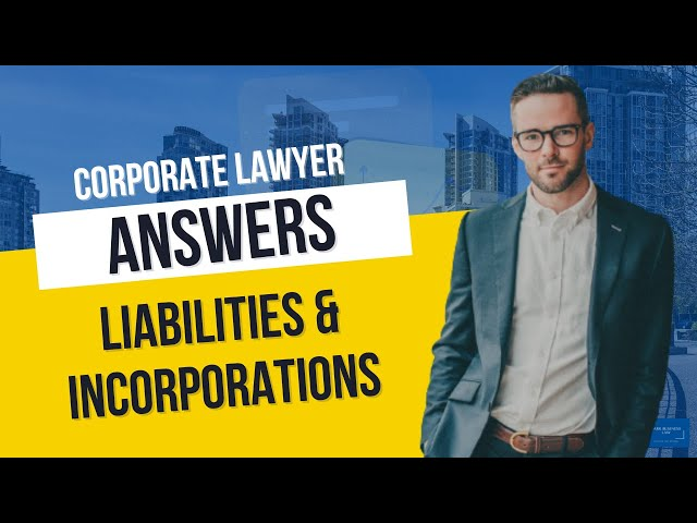 How Incorporation Limits Your Personal Liability