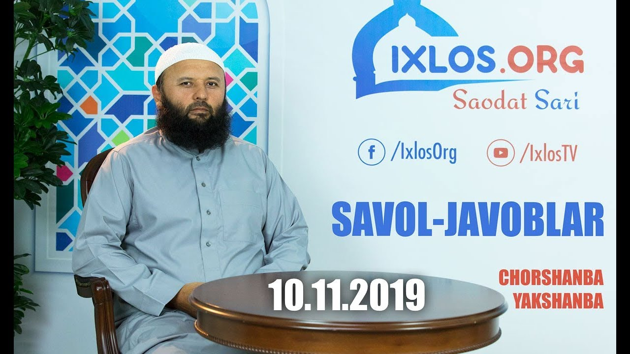 Savol-javoblar || 10.11.2019 || Shayx Sodiq Samarqandiy