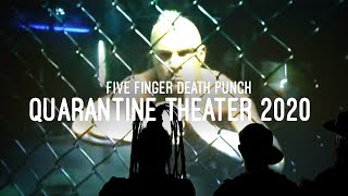5FDP Quarantine Theater 2020 - Episode 7 - The Way Of The Fist