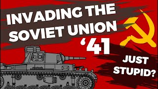 Invading the Soviet Union 1941 - Just Stupid? - Barbarossa without Hindsight thumbnail
