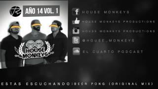 House Monkeys - Beer Pong (Original Mix)