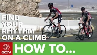 How To Find Your Rhythm On A Climb | Road Cycling Tips
